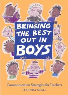 Image for <B>Bringing the Best Out in Boys </B><I> Communication Strategies for Teachers</I>