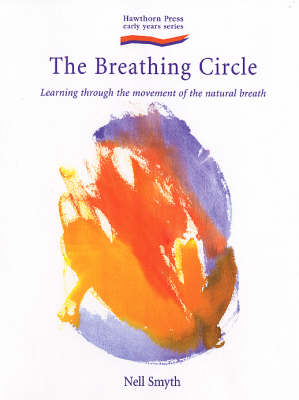 Image for <B>Breathing Circle, The </B><I> Learning Through the Movement of the Natural Breath</I>