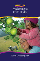 Image for <B>Awakening to Child Health </B><I> Holistic child and Adolescent Development</I>
