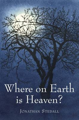 Image for <B>Where on Earth is Heaven </B><I> Fifty Years of Questions and Many Miles of Film</I>