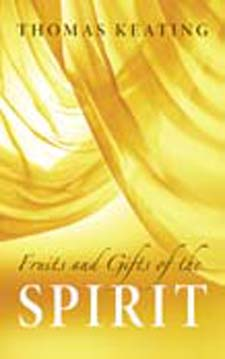 Image for <B>Fruits and Gifts of the Spirit </B><I> </I>