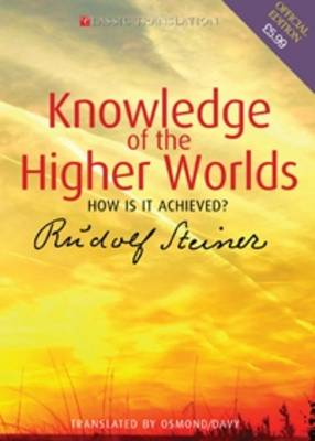 Image for <B>Knowledge of the Higher Worlds </B><I> How is it Achieved?</I>