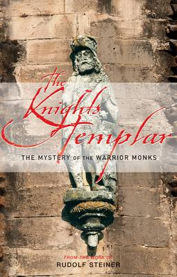 Image for <B>Knights Templar, The </B><I> The Mystery of the Warrior Monks.  The Mystery of the Warrior Monks</I>