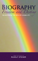 Image for <B>Biography: Freedom and Destiny </B><I> Enlightening the Path of Human Life</I>