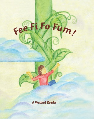 Image for <B>Fee Fi Fo Fum </B><I> A Waldorf Reader for Late Second Grade</I>