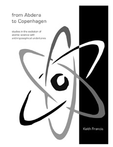 Image for <B>From Abdera to Copenhagen </B><I> Studies in the Evolution of Atomic Science with Anthroposophical Undertones</I>