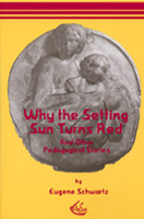 Image for <B>Why The Setting Sun Turns Red </B><I> </I>