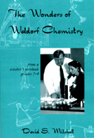Image for <B>Wonders of Waldorf Chemistry, The </B><I> </I>