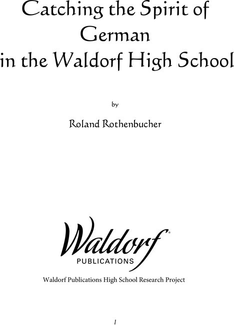Image for <B>Catching the Spirit of German in the Waldorf High School </B><I> Waldorf High School Research Project #18</I>