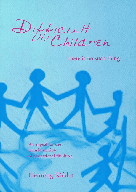 Image for <B>Difficult Children:  There is No Such Thing </B><I> </I>