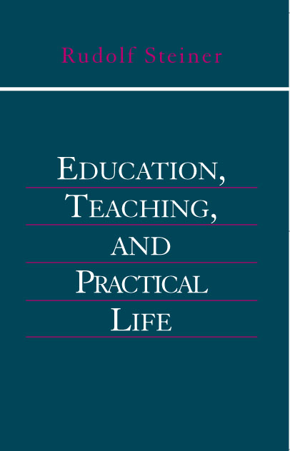 Image for <B>Education, Teaching and Practical Life </B><I> </I>