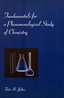 Image for <B>Fundamentals for a Phenomenological Study of Chemistry </B><I> </I>
