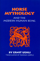 Image for <B>Norse Mythology and the Modern Human Being </B><I> </I>