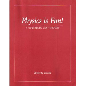 Image for <B>Physics is Fun </B><I> A Sourcebook for Teachers</I>