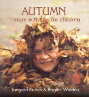 Image for <B>Autumn-Nature Activities for Children </B><I> </I>