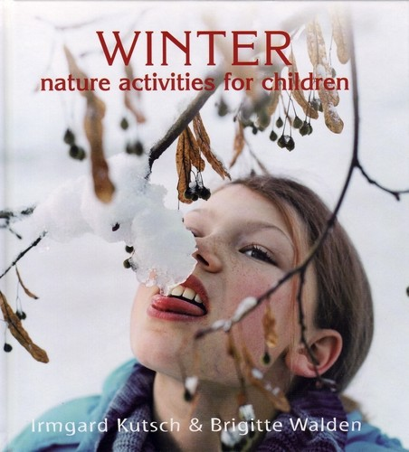 Image for <B>Winter-Nature Activities for Children - Hardback </B><I> </I>