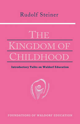 Image for <B>Kingdom of Childhood, The </B><I> </I>