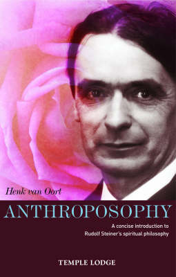 Image for <B>Anthroposophy </B><I> A Concise Introduction to Rudolf Steiner's Spiritual Philosophy</I>