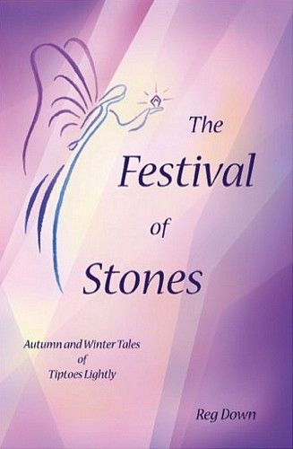 Image for <B>Festival of Stones, The </B><I> Autumn and Winter Tales of Tiptoes Lightly</I>