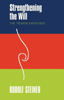 Image for <B>Strengthening the Will </B><I> The 'Review Exercises'</I>