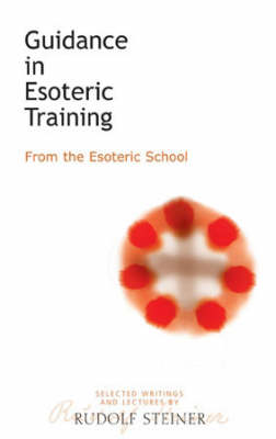 Image for <B>Guidance in Esoteric Training </B><I> From the Esoteric School</I>