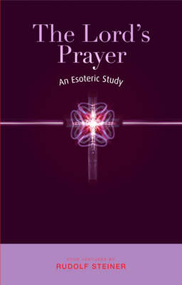 Image for <B>Lord's Prayer, The </B><I> An Esoteric Study</I>