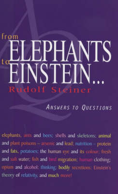 Image for <B>From Elephants to Einstein </B><I> Answers to Questions</I>