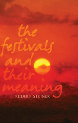 Image for <B>Festivals and Their Meaning, The </B><I> </I>