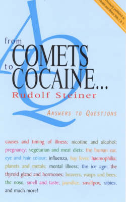 Image for <B>From Comets to Cocaine... </B><I> Answers to Questions</I>