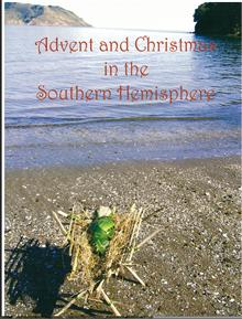 Image for <B>Advent and Christmas in the Southern Hemisphere </B><I> </I>