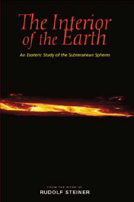 Image for <B>Interior of the Earth, The </B><I> An Esoteric Study of the Subterranean Spheres.  An Esoteric Study of the Subterranean Spheres</I>