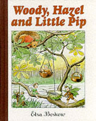 Image for <B>Woody, Hazel and Little Pip </B><I> </I>