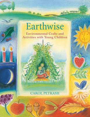 Image for <B>Earthwise </B><I> Environmental Crafts and Activities with Young Children</I>
