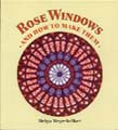 Image for <B>Rose Windows and How To Make Them: Coloured Tissue Paper Crafts </B><I> Coloured Tissue Paper Crafts</I>