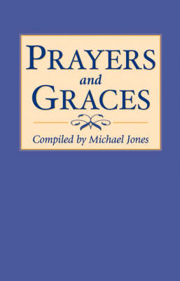 Image for <B>Prayers and Graces </B><I> </I>