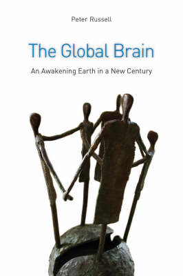 Image for <B>Global Brain </B><I> The Awakening Earth in a New Century</I>