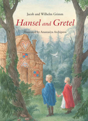 Image for <B>Hansel and Gretel </B><I> A Grimm's Fairy Tale</I>