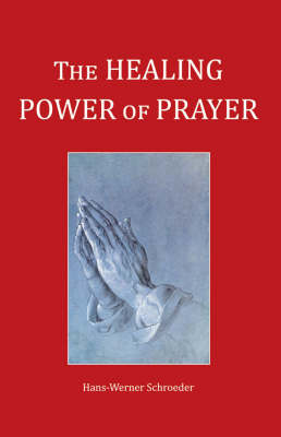 Image for <B>Healing Power of Prayer </B><I> </I>