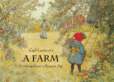 Image for <B>Farm, A </B><I> Paintings from a Bygone Age</I>