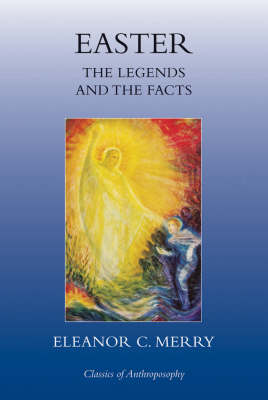 Image for <B>Easter </B><I> The Legends and the Facts</I>