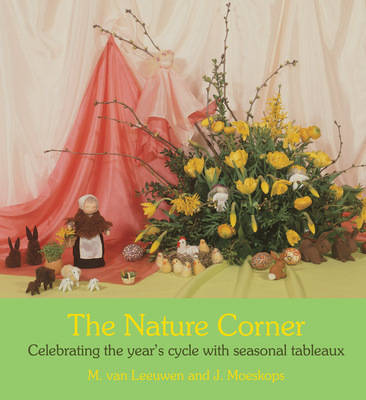 Image for <B>Nature Corner, The: Celebrating the Year`s Cycle with Seasonal Tableaux </B><I> Celebrating the Year's Cycle with Seasonal Tableaux</I>