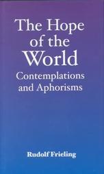 Image for <B>Hope of the World </B><I> Contemplations and Aphorisms</I>
