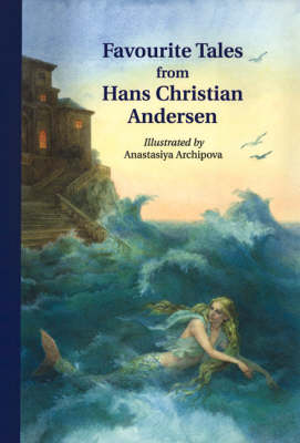 Image for <B>Favourite Tales from Hans Christian Andersen </B><I> </I>