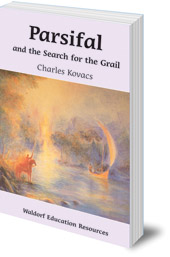 Image for <B>Parsifal and the Search for the Grail </B><I> </I>