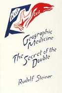 Image for <B>Geographic Medicine </B><I> The Secret of the Double</I>