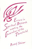 Image for <B>Errors in Spiritual Research </B><I> Meeting the Guardian of the Threshold</I>