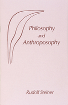 Image for <B>Philosophy and Anthroposophy </B><I> </I>