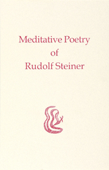 Image for <B>Meditative Poetry of Rudolf Steiner </B><I> </I>