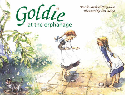 Image for <B>Goldie at the Orphanage </B><I> </I>