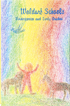 Image for <B>Waldorf Schools Vol. 1 </B><I> Kindergarten to Early Years</I>